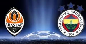 Shakhtar Donetsk - Fenerbahçe maçını...