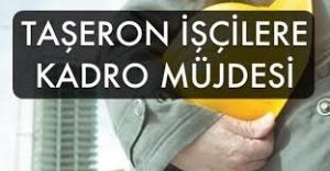 Taşeron İşçi Kadrosu İçin Takvim Belli Oldu