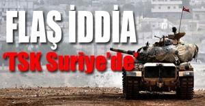 'Türk askerleri Suriye topraklarına girdi'