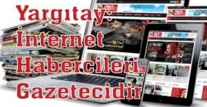 Yargıtay: İnternet habercileri gazetecidir