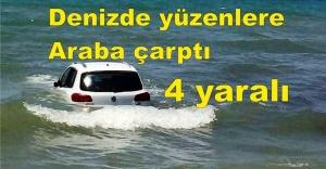 Denizde yüzenlere araba çarptı!...