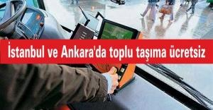 İstanbul ve Ankara#039;da toplu taşıma...