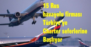 15 Rus havayolu firması Türkiye'ye charter seferlerine başlıyor