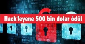 Hack'leyene 500 bin dolar ödül