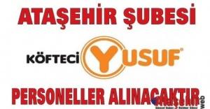 Köfteci Yusuf, Ataşehir Şubesine...