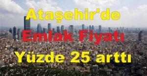 Ataşehir#039;de Konut Fiyatı yüzde...