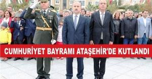 CUMHURİYET BAYRAMI ATAŞEHİR'DE KUTLANDI