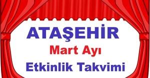 Ataşehir Mart Ayı Etkinlik Takvimi