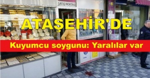 Ataşehir#039;de kuyumcu soygunu:...
