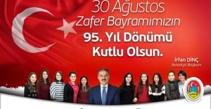 Başkan Dinç'ten 30 Ağustos Zafer Bayramı Mesajı