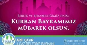 Ilgaz Belediye Başkanı Arif ÇAYIR'ın Kurban Bayramı Mesajı