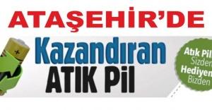ATAŞEHİR'DE KAZANDIRAN ATIK PİL KAMPANYASI