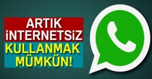 WhatsApp, Artık İnternetsiz Kullanmak Mümkün