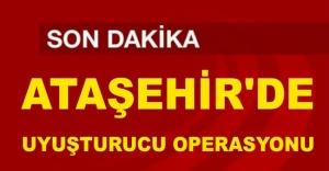 Ataşehir#039;de Uyuşturucu Operasyonu
