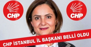 CHP İstanbul İl Başkanı Canan Kaftancıoğlu oldu