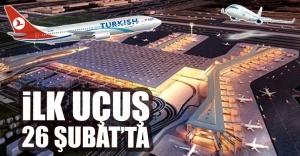 3. havalimanında ilk uçuş 26 Şubat'ta