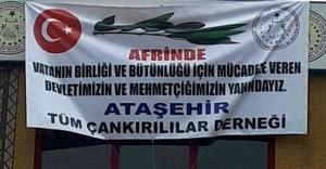 Çankırılılar'dan Afrin'deki Mehmetçiğe Destek Mesajı