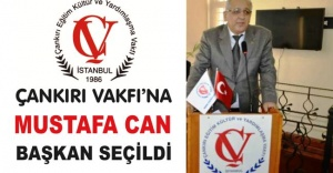 Çankırı Vakfı'na Mustafa Can Başkan seçildi.