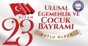 """""""23 Nisan Ulusal Egemenlik Bayramınız Kutlu Olsun."""