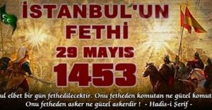 İstanbul'un fethinin 565. yıl dönümü kutlanıyor.