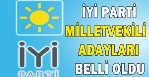 İYİ Parti'nin milletvekili adayları belli oldu
