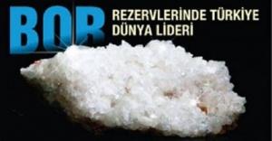 Dünya Bor Rezervinin %73ü Türkiyede...