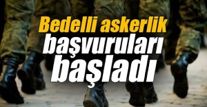 bspan style=color:#ff0000Bedelli askerlik başvuruları başladı!/span/b