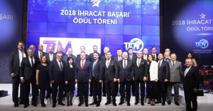2018 YILI İHRACAT ŞAMPİYONLARI BELLİ OLDU