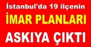 İstanbul#039;da 19 ilçede imar planları...