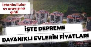 Deprem sonrası İstanbulda ev fiyatları...