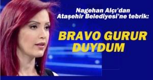Nagehan Alçı'dan Ataşehir Belediyesi'ne Tebrik