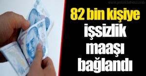 82 bin kişiye işsizlik maaşı bağlandı