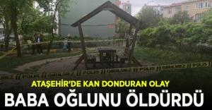 Ataşehir parkta baba oğlunu öldürdü