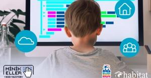 Minik Eller Kod Yazıyor Projesi ücretsiz online eğitimlere başlıyor