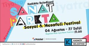"""""""SOSYAL VE MESAFELİ"""" FESTİVAL KADIKÖY'DE BAŞLIYOR: """"SANAT PARK'TA"""""""
