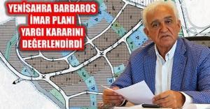 Yenisahra ve Barbaros İmar Planı...