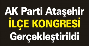 AK Parti Ataşehir İlçe Kongresi...