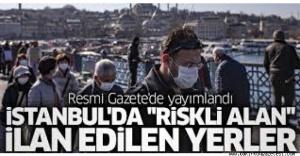 İstanbul#039;da ilan edilen Riskli...