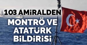 103 amiralden Montrö ve Atatürk bildirisi