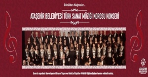 Ataşehir Belediyesi Türk Sanat Müziği Korosu'ndan Konser