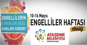 Ataşehir'de Engelliler Haftası özel programı 13 Mayıs'ta yapılacak