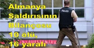Almanya'da terör saldırısı 10 ölü, 16 yaralı