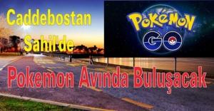 Caddebostan sahil'de Pokemon avlanacak