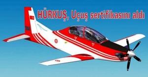 HÜRKUŞ, Uçuş sertifikasını aldı