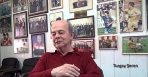 Turgay Şeren vefat etti