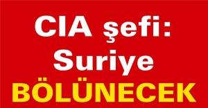 CIA şefi: Suriye bölünecek