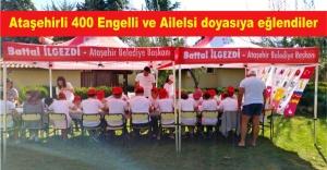 Ataşehirli 400 engelli ve ailelsi doyasıya eğlendiler