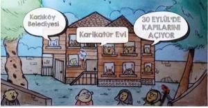 KADIKÖY'E MİZAH GELİYOR