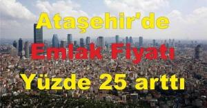 Ataşehir'de Konut Fiyatı yüzde 25 arttı