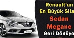 Efsane Megane Sedan Yeniden Türkiye'de!